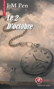 Le 2 d'octobre : thriller fantastique - Jean-Marie Pen