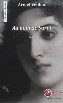 Au nom de Sarah - ArmelVeilhan