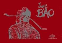Juge Bao : tomes IV, V, VI - PatrickMarty