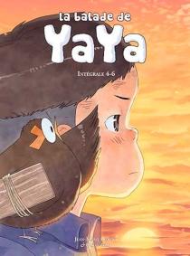La balade de Yaya : intégrale | Volume 4-6 - Jean-MarieOmont