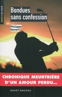 Bondues sans confession - Philippe Govart