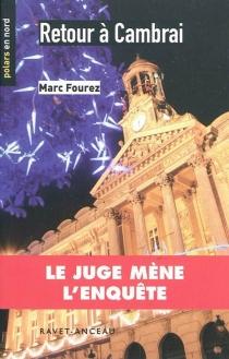 Retour à Cambrai - MarcFourez