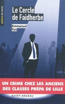 Le cercle de Faidherbe - EmmanuelSys