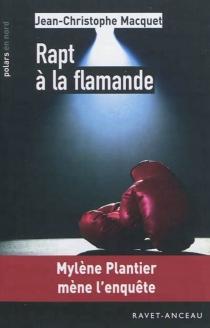 Rapt à la flamande - Jean-ChristopheMacquet