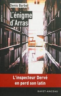 L'énigme d'Arras - DenisBarbe