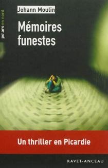 Mémoires funestes - JohannMoulin