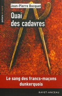 Quai des cadavres - Jean-PierreBocquet