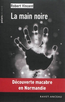 La main noire - Robert Vincent