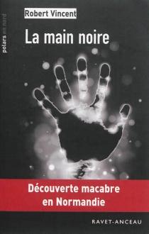 La main noire - RobertVincent
