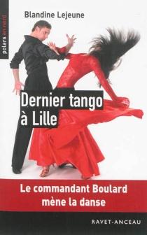 Dernier tango à Lille - BlandineLejeune