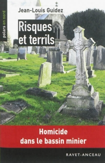 Risques et terrils - Jean-Louis Guidez