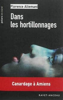 Dans les hortillonnages : une aventure de Gabrielle Casanova et Julia Maréchale - FlorenceAltemani