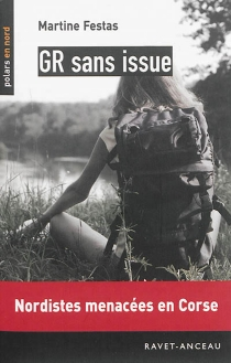 GR sans issue - Martine Festas