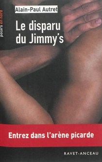 Le disparu du Jimmy's - Alain-Paul Autret