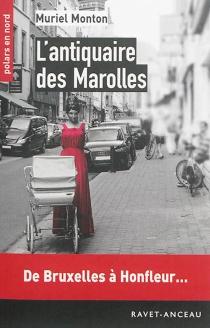 L'antiquaire des Marolles - MurielMonton