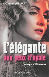 L'élégante aux yeux d'opale : voyage à Wimereux - DominiquePaty