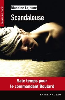 Scandaleuse - BlandineLejeune