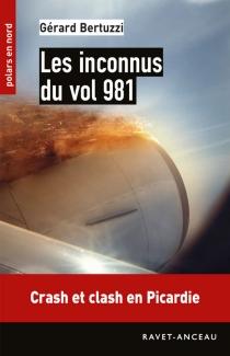 Les inconnus du vol 981 - GérardBertuzzi