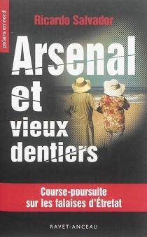 Arsenal et vieux dentiers : course-poursuite sur les falaises d'Etretat - RicardoSalvador
