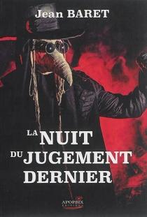 La nuit du jugement dernier - JeanBaret