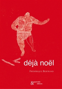Déjà Noël - FrédériqueBertrand