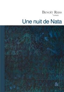 Une nuit de Nata - BenoîtReiss