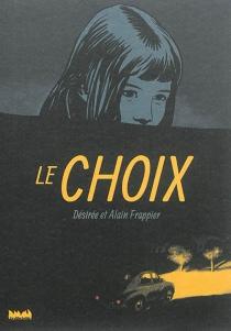 Le choix - AlainFrappier
