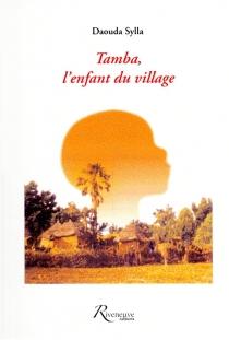 Tamba, l'enfant du village - DaoudaSylla