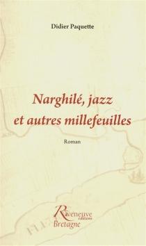 Narghilé, jazz et autres millefeuilles - DidierPaquette