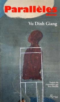 Parallèles - Dinh GiangVu
