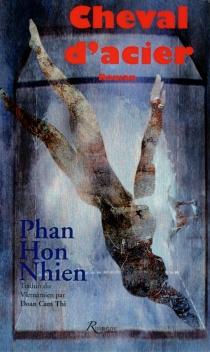 Cheval d'acier - Hon NhienPhan