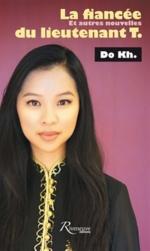 La fiancée du lieutenant T. : et autres nouvelles - KhiêmDo