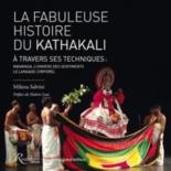 La fabuleuse histoire du kathakali à travers ses techniques : navarasa, l'univers des sentiments, le langage corporel - MilenaSalvini