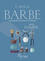 L'article Barbe| Suivi de Barbier : Encyclopédie de Diderot et d'Alembert, in vol. II -