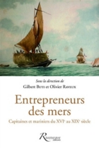 Entrepreneurs des mers : capitaines et mariniers du XVIe au XIXe siècle -