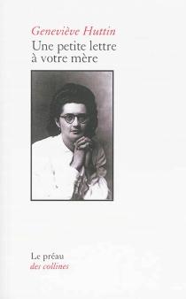 Une petite lettre à votre mère : texte vocal - GenevièveHuttin