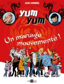 Yum Yum   Volume 1 - JeanSidobre