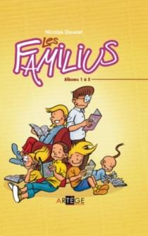 Les Familius : albums 1 à 5 - NicolasDoucet