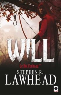 Le roi corbeau - StephenLawhead