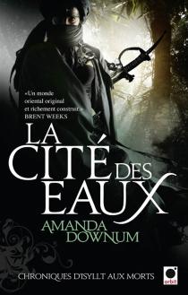Chroniques d'Isyllt aux morts - AmandaDownum