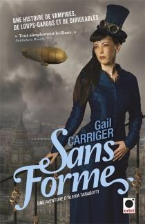 Le protectorat de l'ombrelle - GailCarriger