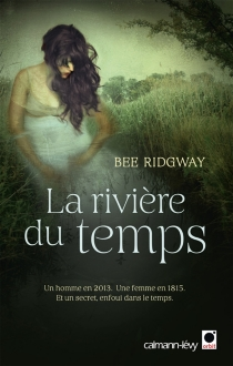 La rivière du temps - BeeRidgway