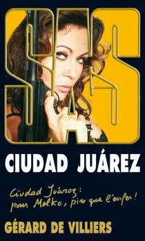 Ciudad Juarez - Gérard deVilliers