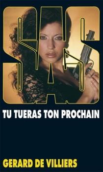 Tu tueras ton prochain - Gérard deVilliers