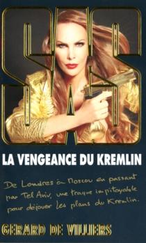 La vengeance du Kremlin - Gérard deVilliers
