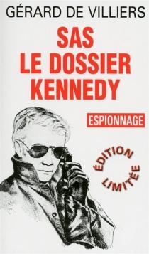 Dossier Kennedy - Gérard deVilliers
