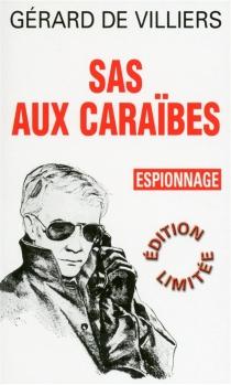 SAS aux Caraïbes - Gérard deVilliers