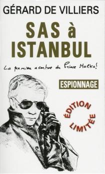 SAS à Istanbul - Gérard deVilliers