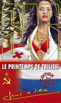 Le printemps de Tbilissi - Gérard deVilliers