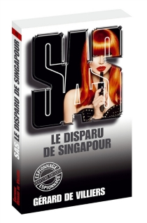 Le disparu de Singapour - Gérard deVilliers